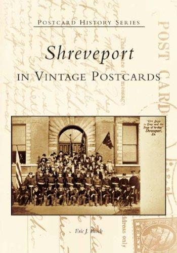 Shreveport in Vintage Postcards (LA) (Postcard History) pdf epub