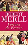 Fortune de France, tome 1 par Robert Merle
