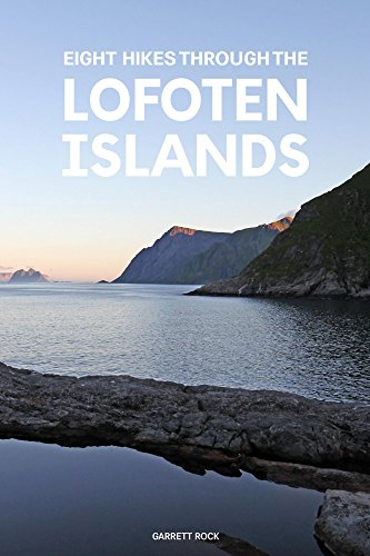 Eight Hikes through the Lofoten Islands