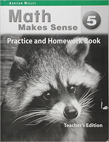 Answer key for math makes sense 5 practice and homework book answer key for math makes sense 5 practice and homework book teachers edition ontario atlantic addison wesley 9780321242259 books amazon fandeluxe Image collections