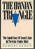 The Iranian Triangle, Samuel Segev, 0029283418