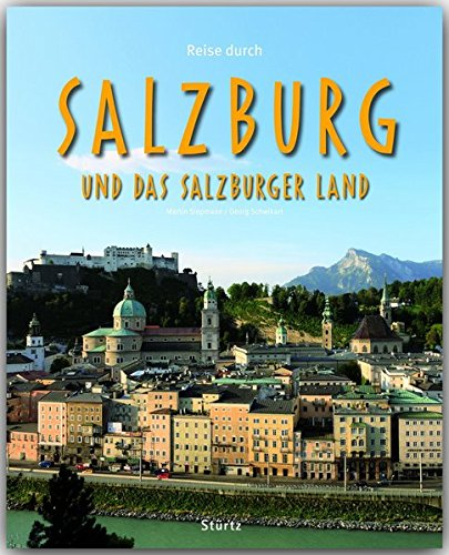 reise-durch-salzburg-und-das-salzburger-land-ein-bildband-mit-ber-180-bildern-auf-140-seiten-strtz-verlag