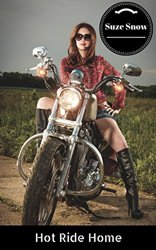 Hot Ride Home (Her First Time Hot Lusty Lesbian College Biker FF Steamy Naughty Seduction Romance Fantasy Fiction)
