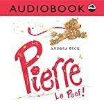 Pierre Le Poof! | Andrea Beck