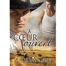 À cœur ouvert (Histoires de cœur t. 3) (French Edition)