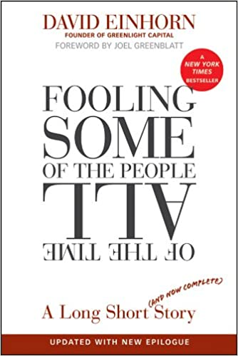 Image result for 'Fooling Some of the People All of the Time' by David Einhorn