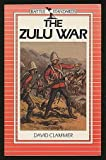 The Zulu War, Clammer, David, 0715392468