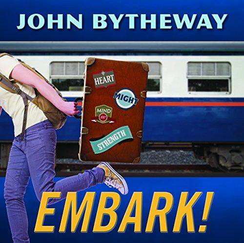 Embark! 2015 Youth Theme (Bytheway Cds John)