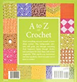 A to Z of Crochet: The Ultimate Guide for the