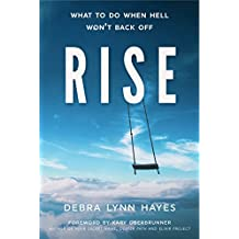 RISE: What To Do When Hell Won't Back Off