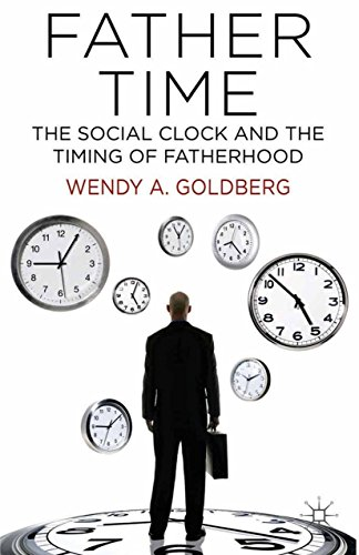 Download Father Time: The Social Clock and the Timing of Fatherhood Pdf