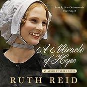 A Miracle of Hope: Amish Wonders, Book 1 | Ruth Reid