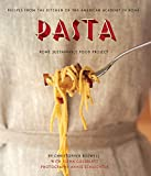 Pasta: Recipes from the Kitchen of the American Academy in Rome, Rome Sustainable Food Project