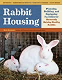 Rabbit Housing, Bob Bennett, 1603429662