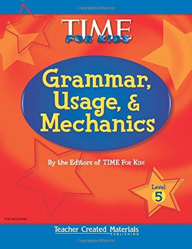 Teacher Created Materials - TIME For Kids: Grammar, Usage, and Mechanics (Level 5) - Grade 5 (Exploring Writing)