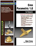 Creo Parametric 1.0 for Designers
