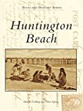 Huntington Beach (Postcard History) (English Edition)