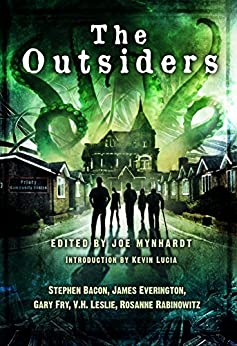 The Outsiders by [Bacon, Stephen, Everington, James, Fry, Gary, Leslie, V.H., Rabinowitz, Rosanne]
