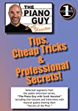 The Piano Guy, Vol. 1 Tips: Cheap Tricks & Professional Secrets!