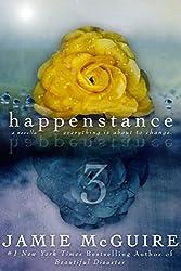 Happenstance: A Novella Series: Part Three