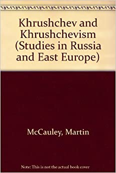 Book Khrushchev and Khrushchevism (Studies in Russia & East Europe)