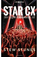 STAR CX: VS. 2 - Her Light Illuminates All (Volume 2) Paperback