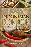 Easy Indonesian Cookbook (Indonesian Cookbook, Indonesian Recipes, Indonesian Cooking, Indonesian Food, Easy Indonesian Recipes 1)
