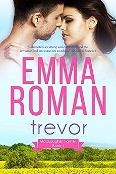 Trevor (A MacLaughlin Family Novella Book 1) by [Roman, Emma]
