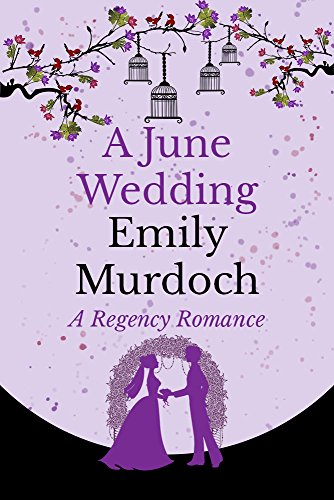 A June Wedding by [Murdoch, Emily]
