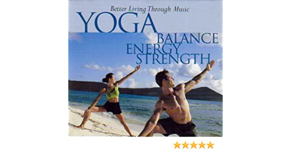 Various Artists - Yoga: Balance Energy & Strength - Amazon ...