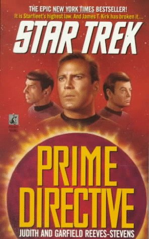 Prime Directive by Judith and Garfield Reeves-Stevens