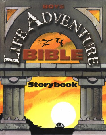 Boys Life Adventure Bible Storybook