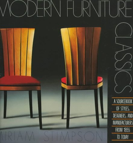 Modern Furniture Classics (The Source Furniture From)
