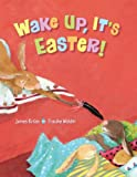 Wake up, It's Easter!, James Kruss, 0735840709