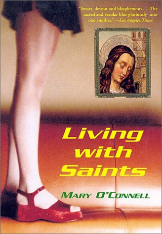 Living with Saints