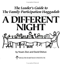 """The Leader's Guide to The Family Participation Haggadah """"A Different Night"""""""