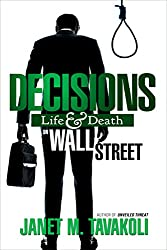 Decisions: Life and Death on Wall Street (English Edition)