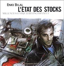 L'état des stocks par Bilal