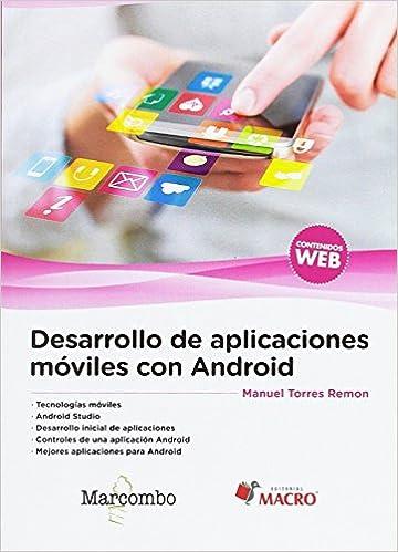 Desarrollo de aplicaciones móviles con Android: Amazon.es: Torres ...