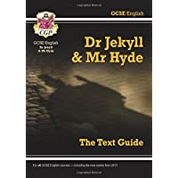 Grade 9-1 GCSE English Text Guide - Dr Jekyll and Mr Hyde (CGP GCSE English 9-1 Revision)