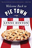 Welcome Back to Pie Town: A Novel