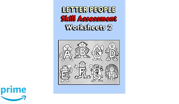 Letter People - Skill Assessment Worksheets Collection Volume 2 ...