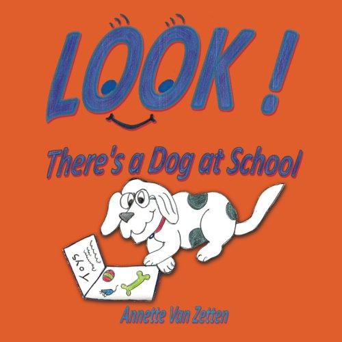 Look! There's a Dog at School PDF ePub fb2 ebook