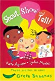 Shout, Show, and Tell, Kate Agnew, 0778710246