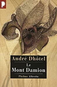 Le Mont Damion par André Dhôtel