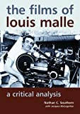 img - for The Films of Louis Malle: A Critical Analysis book / textbook / text book