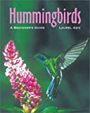 Hummingbirds, Laurel Aziz and Adrian Forsyth, 1552093727