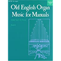 Old English Organ Music for Manuals Book 6
