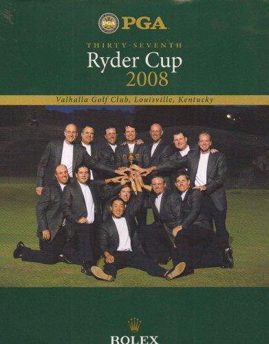 (Thirty Seventh Ryder Cup 2008 (Valhalla Golf Club, Louisville, Kentucky))