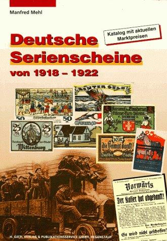 Deutsche Serienscheine von 1918-1922